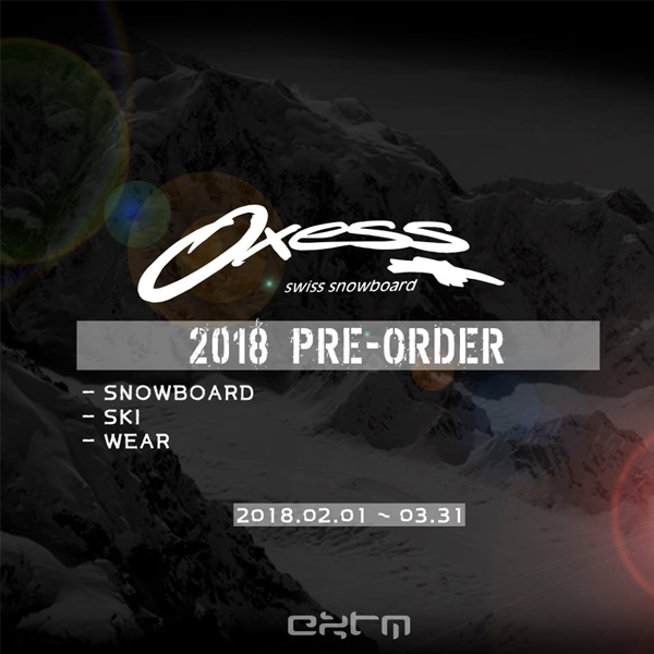 2017-2018 OXESS PRE ORDER