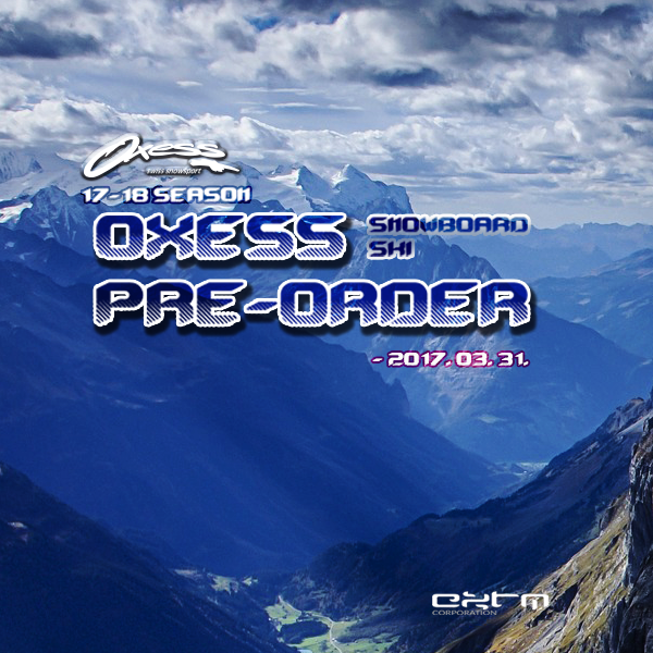 2016-2017  OXESS PRE ORDER